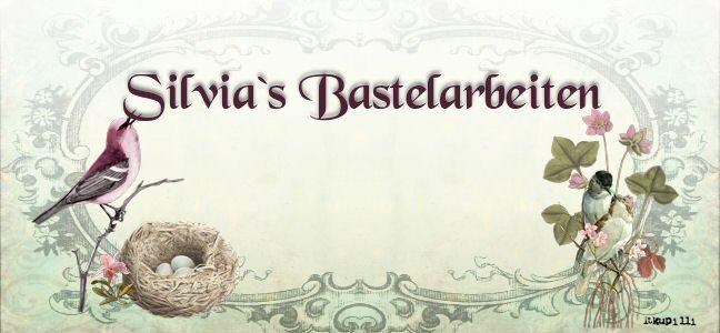 Silvia`s Bastelarbeiten