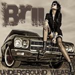 ** Brii Underground Wear **