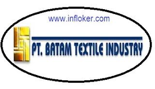 Info Lowongan Terbaru PT. Batam Industri Tekstil Bulan November 2015