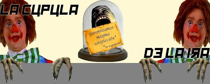 La Cúpula de la Ira