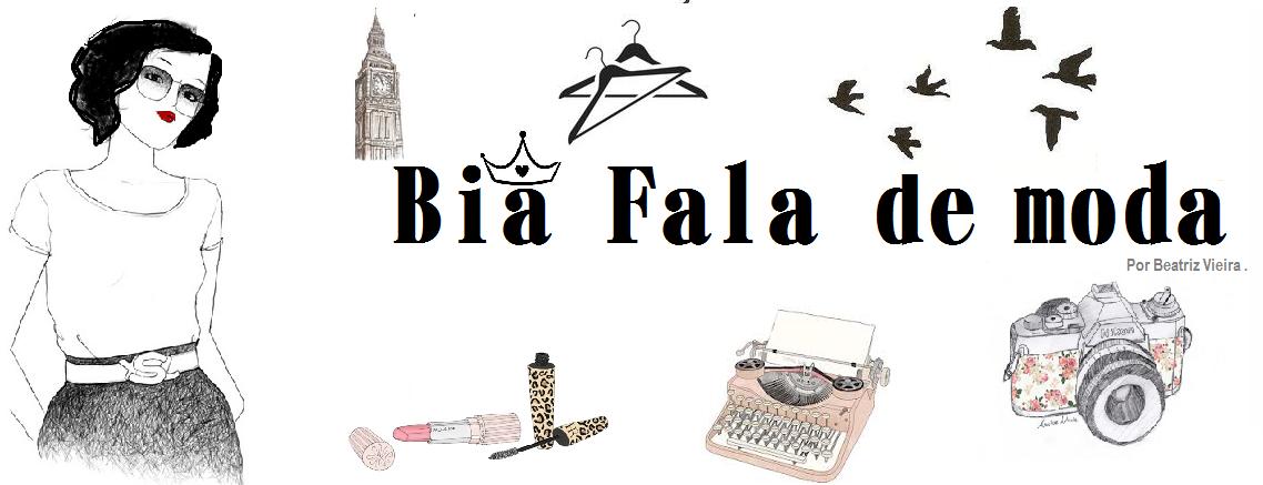 Bia fala de moda