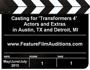 Transformers 4 Austin TX Detroit MI Casting Calls