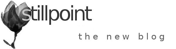 stillpoint, the new blog