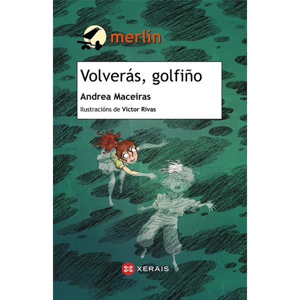 VOLVERÁS GOLFIÑO