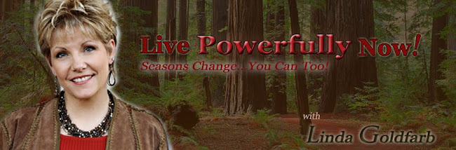 Live Powerfully Now!