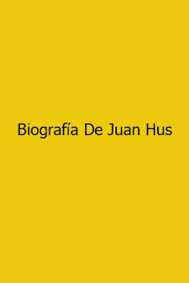Biografía De Juan Hus