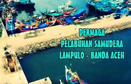 Dermaga Pelabuhan Samudera Lampulo