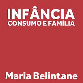 Infância, consumo e família