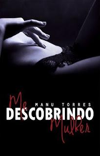 [Resenha] Me descobrindo mulher | Manu Torres