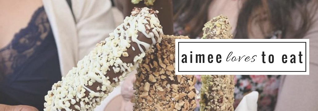aimee loves to eat | a foodie blog