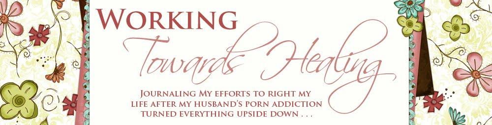 Working Towards Healing