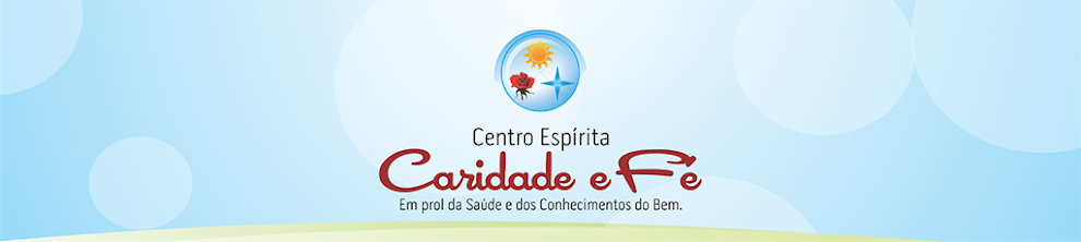Centro Espírita Caridade e Fé