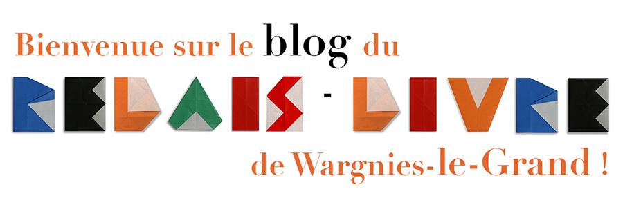 Le nouveau blog du relais-livre de Wargnies-le-Grand