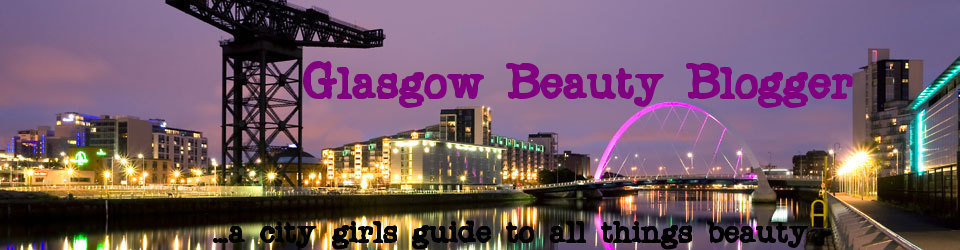 Glasgow Beauty Blogger