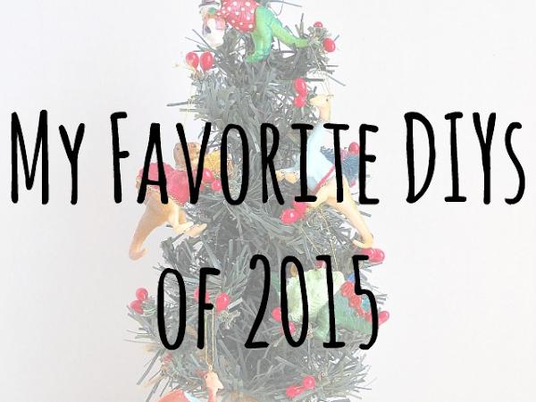 My Favorite DIYs of 2015