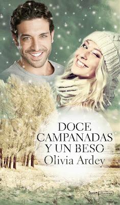 NOVELA ROMANTICA: Doce Campanadas y un beso   Olivia Ardey [Versátil, 28 Noviembre 2013]   Romántica Adulta | ebook  Serie: Bésame y vente conmigo #2 PORTADA