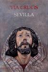 Cartel Via Crucis 2017 del Consejo General de Hermandades y cofradias de la ciudad de Sevilla.