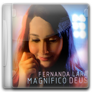 Download CD Fernanda Lara   Magnífico Deus