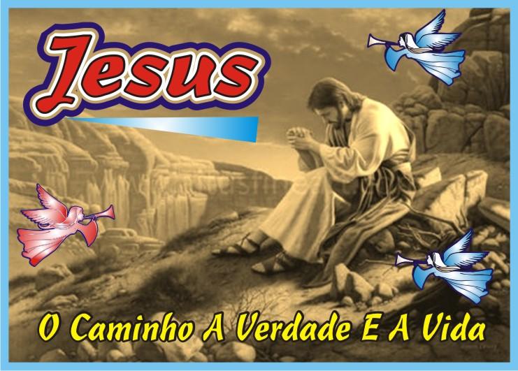Jesus É O Caminho A Verdade e A Vida