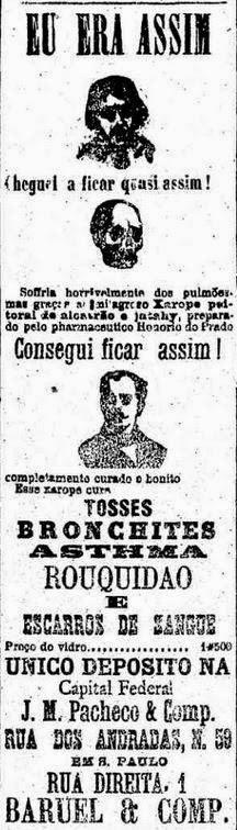 Anúncio de 1895 mostra com desenhos como um doente quase virou caveira e sarou, graças ao Xarope Jatay de alcatrão.