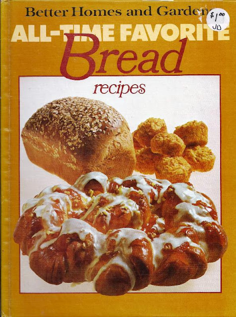 The Iowa Housewife Better Homes And Gardens All Time Favorite Bread Recipes