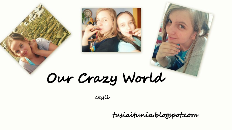 Our Crazy World