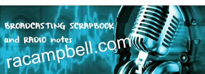 BROADCASTING SCRAPBOOK RADIO notes by racampbell