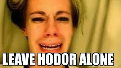 leave hodor alone