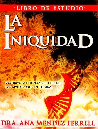 En El Libro De Liberacion De Iniquidad En El Que La Dra Ana Mendez