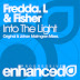 Fredda.L & Fisher - Into The Light (Lyrics)