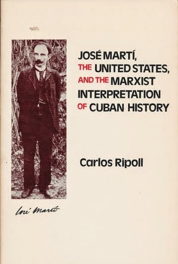 José Martí, the United States, and the Marxist Interpretation of Cuban History