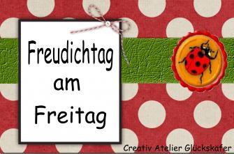 http://creativatelier.blogspot.de/2014/03/freudichtag-am-freitag-37.html