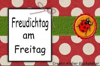 http://creativatelier.blogspot.de/2013/11/freudichtag-am-freitag-19.html