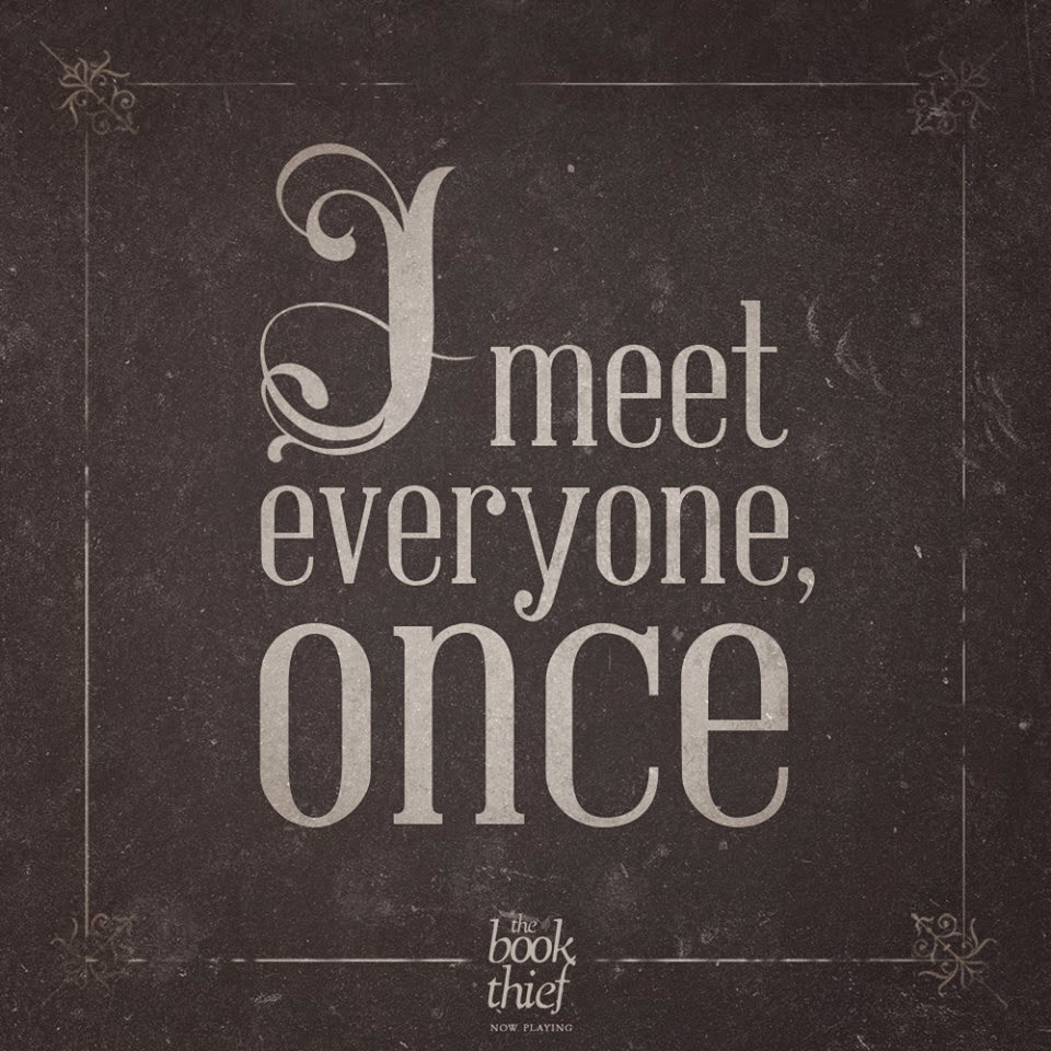 i meet everyone once