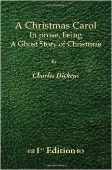 http://www.amazon.com/Christmas-Carol-prose-being-Ghost/dp/1450516955/ref=sr_1_2?s=books&ie=UTF8&qid=1418830575&sr=1-2&keywords=a+christmas+carol+first+edition+charles+dickens#reader_1450516955