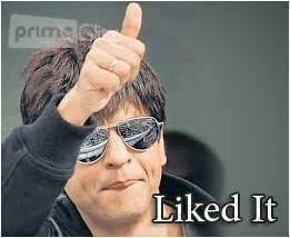 Liked it  Shah rukh khan