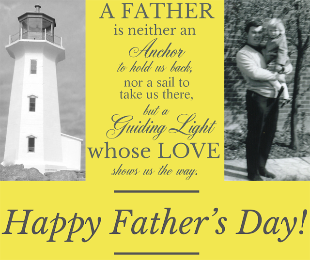 A Father is neither an anchor quote Father's Day