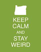 Keep Calm Poster . Portland Graphic Designer