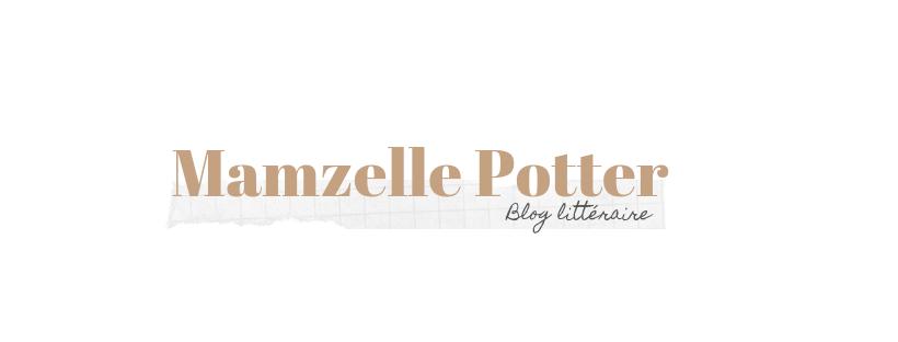 Mamzelle Potter - Blog littéraire