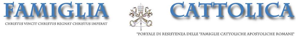 Blog Famiglia Cattolica | Tradizione della Chiesa Cattolica