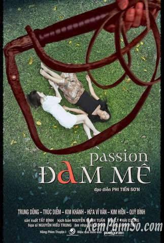 Đam Mê - Passion Full HD