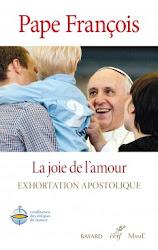 L'Exhortation du Pape François : la joie de l'amour