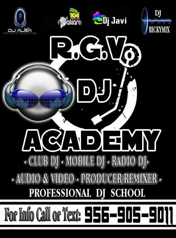 R.G.V. DJ ACADEMY MCALLEN