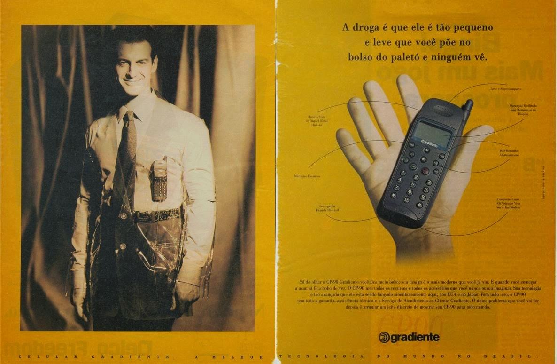 Propaganda do celular Gradiente: primórdios da popularização da telefonia.