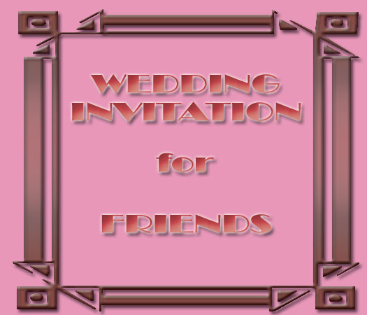wedding text to invite friends for a wedding