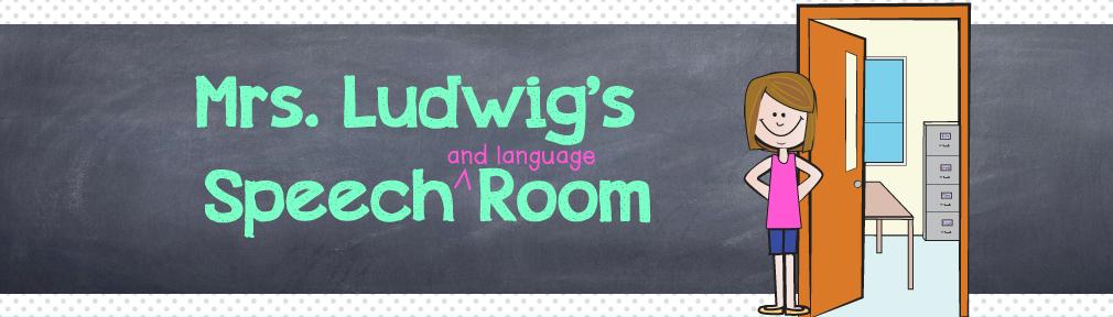 Mrs. Ludwig's Speech Room