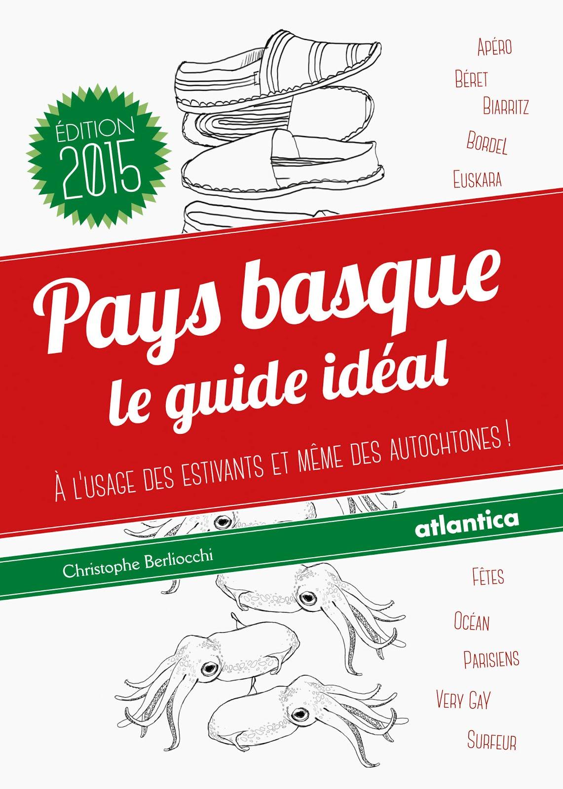 Le Guide Idéal du Pays Basque