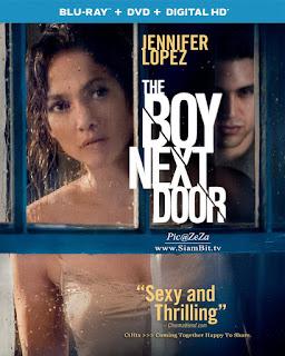 The Boy Next Door (2015) – รักอำมหิต หนุ่มจิตข้างบ้าน [พากย์ไทย]