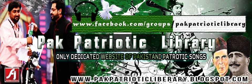 Pakistan Patriotic Library (Largest Audio/Video Collection of Pakistani National Songs)