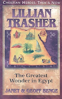 cover of Lillian Trasher: The Greatest Wonder In Egypt by Geoff & Janet Benge